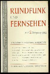 Rundfunk und Fernsehen. Vierteljahresschrift. Heft 2. Jahrgang 1956.