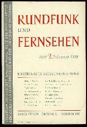 Rundfunk und Fernsehen. Vierteljahresschrift. Heft 2. Jahrgang 1958.