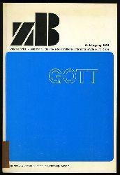 Zum Beispiel. Zeitschrift für die Praxis des christlichen Unterrichts in Schule und Kirche. 9. Jahrgang 1974.