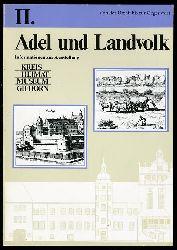 Conrad, Jürgen:  Von der Urzeit bis zur Gegenwart. 2. Adel und Landvolk. Informationen zur Ausstellung des Kreisheimatmuseums Gifhorn.