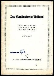 Preiss, Walter:  Das Norddeutsche Tiefland. Westermanns-Schautafeln Erdkundliches Grundwissen. Erläuterungstext.
