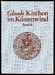 Gloede, Günter:  Kirchen im Küstenwind, Band 2, Kirchen in und um Wismar.