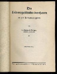 Tolzien, Gerhard:  Die Leidensgeschichte des Herrn in 30 Zeitpredigten.