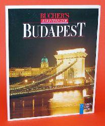 Kalmar, Janos, Alfred Komarek und Hubertus Knabe:  Budapest. Bucher Städtereisen 69. Europas Hauptstädte.