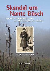 Gralow, Rita:  Skandal um Nante Büsch. Bankrott und falsche Funde aus dem Pfahlbau von Wismar. Ein historischer Kriminalfall.