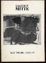 B. B.:  Jörg-Uwe Jacob Sabine Peuckert Harald Toppel - Das Thema Berlin - Galerie Mitte - Heft mit Einführungstext, 15 Abbildungen von Grafiken und Kurzbiographien.