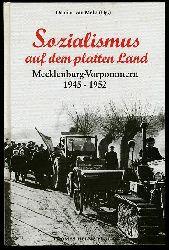 Melis, Damian van (Hrsg.):  Sozialismus auf dem platten Land. Tradition und Transformation in Mecklenburg-Vorpommern von 1945 bis 1952.