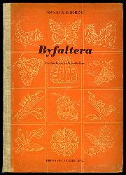Döring, Ewald K. H.:  Byfaltera. Aus dem Leben der Schmetterlinge.