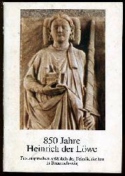 850 Jahre Heinrich der Löwe. Festansprachen anläßlich der Feierlichkeuten in Braunschweig.