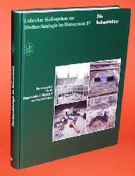 Gläser, Manfred (Hrsg.):  Lübecker Kolloquium zur Stadtarchäologie im Hanseraum Bd. 4. Die Infrastruktur.