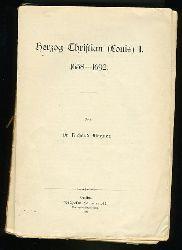 Wagner, Richard:  Herzog Christian (Louis) I. 1658-1692. Mecklenburgische Geschichte in Einzeldarstellungen 9.