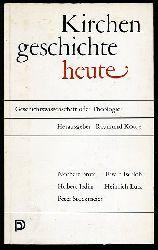 Kottje, Raymund (Hrsg.):  Kirchengeschichte heute. Geschichtswissenschaft oder Theologie?