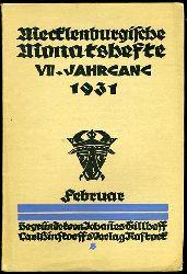 Mecklenburgische Monatshefte. Jg. 7 (nur) Heft 2. Februar 1931.