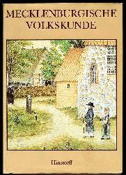Bentzien, Ulrich und Siegfried (Hrsg.) Neumann:  Mecklenburgische Volkskunde.