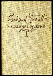 Wossidlo, Richard:  Mecklenburgische Sagen. Ein Volksbuch (nur) Erster Band.