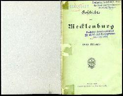 Vitense, Otto:  Geschichte von Mecklenburg. Allgemeine Staatengeschichte 3. Deutsche Landesgeschichten 11.