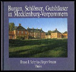 Sobotka, Bruno J. (Hrsg.):  Burgen, Schlösser, Gutshäuser in Mecklenburg-Vorpommern. Veröffentlichungen der Deutschen Burgenvereinigung. Reihe C. Burgen, Schlösser und Gutshäuser 2.