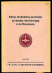 Beiträge zur Darstellung der Geschichte der deutschen Arbeiterbewegung in den Heimatmuseen. Methodische Anleitung für die Arbeit in den Heimatmuseen Heft 2/56.