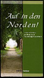 Weber, Editha:  Auf in den Norden! Landschaft, Kultur und Menschen in Mecklenburg-Vorpommern.
