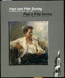 Paul und Fritz During. Zzwei Künstler aus Burg. Malerei - Grafik - Plastik.