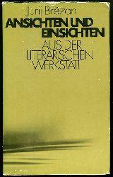Brezan, Jurij:  Ansichten und Einsichten. Aus der literarischen Werkstatt.