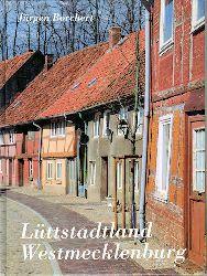 Borchert, Jürgen:  Lüttstadtland Westmecklenburg. Feuilletons.