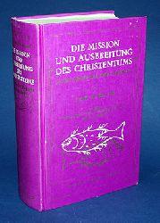 Harnack, Adolf von:  Die Mission und Ausbreitung des Christentums in den ersten drei Jahrhunderten.