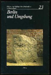 Kernd`l, Alfred:  Berlin und Umgebung. Führer zu archäologischen Denkmälern in Deutschland 23.