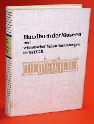 Knorr, Heinz Arno (Hrsg.):  Handbuch der Museen und wissenschaftlichen Sammlungen in der Deutschen Demokratischen Republik.