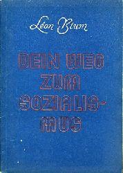 Blum, Leon:  Dein Weg zum Sozialismus.