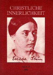 Sondernummer Edith Stein. Christliche Innerlichkeit. Zweimonatsschrift für Gebet und gelebtes Christsein. 22/3-5.