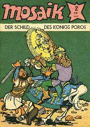 Der Schild des Königs Poros. Mosaik Heft 2 1984.