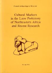 Krzyzaniak, Lech, Karla Kroeper and Michal Kobusiewicz:  Cultural markers in the later prehistory of northeastern Africa and recent research. Studies in African Archaeology 8.