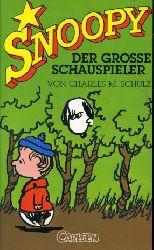 Schulz, Charles M.:  Snoopy. Der große Schauspieler. Snoopy 11.