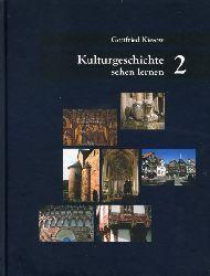 Kiesow, Gottfried:  Kulturgeschichte sehen lernen. Band 2.