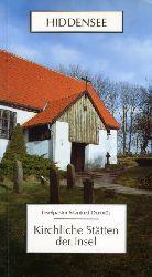 Domrös, Manfred:  Die Insel Hiddensee. Kirchliche Stätten der Insel.