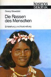 Glowatzki, Georg:  Die Rassen des Menschen. Entstehung u. Ausbreitung. Kosmos. Gesellschaft der Naturfreunde. Die Kosmos Bibliothek 290.