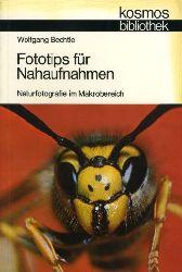 Bechtle, Wolfgang:  Fototips für Nahaufnahmen. Naturfotografie im Makrobereich. Kosmos. Gesellschaft der Naturfreunde. Die Kosmos Bibliothek 277.