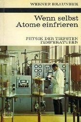 Braunbek, Werner:  Wenn selbst Atome einfrieren. Physik der tiefsten Temperaturen. Kosmos. Gesellschaft der Naturfreunde. Die Kosmos Bibliothek 265.