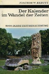 Ekrutt, Joachim W.:  Der Kalender im Wandel der Zeiten. 5000 Jahre Zeitberechnung. Kosmos. Gesellschaft der Naturfreunde. Die Kosmos Bibliothek 274.