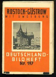 Rostock-Güstrow mit Umgebung. Deutschland-Bildheft 197.