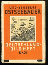 Mecklenburgs Ostseebäder. Deutschland-Bildheft 21.