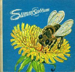 Hoffmann, Traudel:  Summsurrum. Aus dem Leben der Honigbienen.