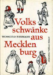 Neumann, Siegfried (Hrsg.):  Volksschwänke aus Mecklenburg. Aus der Sammlung Richard Wossidlos. Deutsche Akademie der Wissenschaften zu Berlin. Veröffentlichungen des Instituts für Deutsche Volkskunde Bd. 30.
