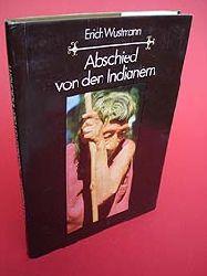 Wustmann, Erich:  Abschied von den Indianern.