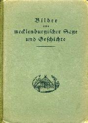 Schröder, Otto:  Bilder aus mecklenburgischer Sage und Geschichte.