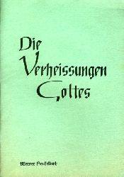 Heukelbach, Werner:  Die Verheissungen Gottes. Klammere dich doch einfach an die Verheissungen Gottes und du wirst Wunder erleben.