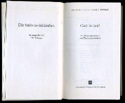 Fries, Heinrich und Rudolf Stählin:  Gott ist tot? Eine Herausforderung - 2 Theologen antworten. Die Südwest-Bibliothek.