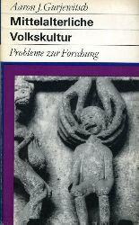 Gurjewitsch, Aaron J.:  Mittelalterliche Volkskultur. Probleme zur Forschung. Fundusbücher 101/102.