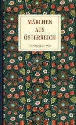 Uther, Hans-Jörg [Hrsg.]:  Märchen aus Österreich. Märchen der Weltliteratur.
